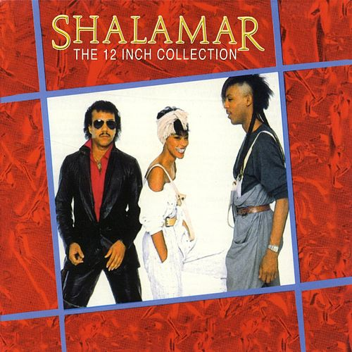 Play & Download The 12 Inch Collection by Shalamar | Napster