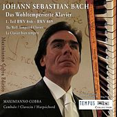 Play & Download J.S. Bach: The Well-Tempered Clavier Book 1 - BWV 846-893 by Maximianno Cobra | Napster