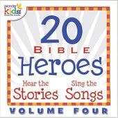20 Bible Heroes Stories & Songs, Vol. 4 by Wonder Kids