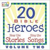 20 Bible Heroes Stories & Songs, Vol. 2 by Wonder Kids