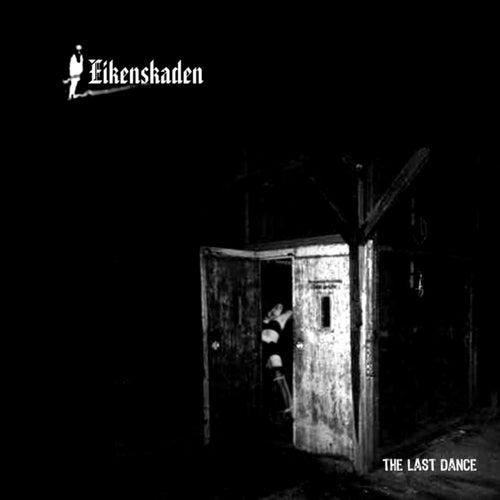 Play & Download The Last Dance by Eikenskaden | Napster