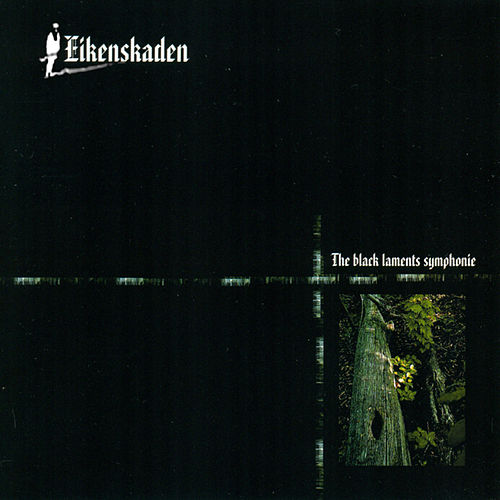 Play & Download The Black Laments Symphonie by Eikenskaden | Napster