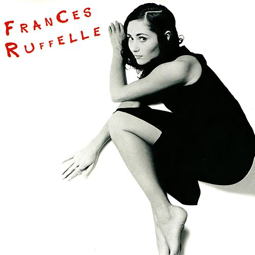 Play & Download Frances Ruffelle by Frances Ruffelle | Napster