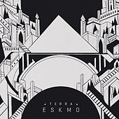 Play & Download Terra by Eskmo | Napster