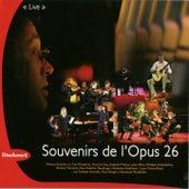 Souvenirs de l'opus 26 Live (Medley de l'Opus 26) by Various Artists