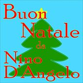 Buon natale da nino d'angelo by Various Artists