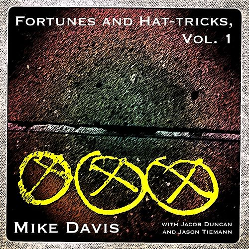 Fortunes and Hat-Tricks, Vol. 1 by Mike Davis