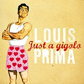 Just a Gigolo von Louis Prima