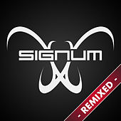 Play & Download Signum Remixed by Signum | Napster