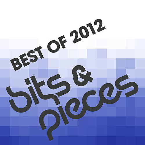 Play & Download Bits and Pieces - Best Of 2012 by 16 Bit Lolita's | Napster