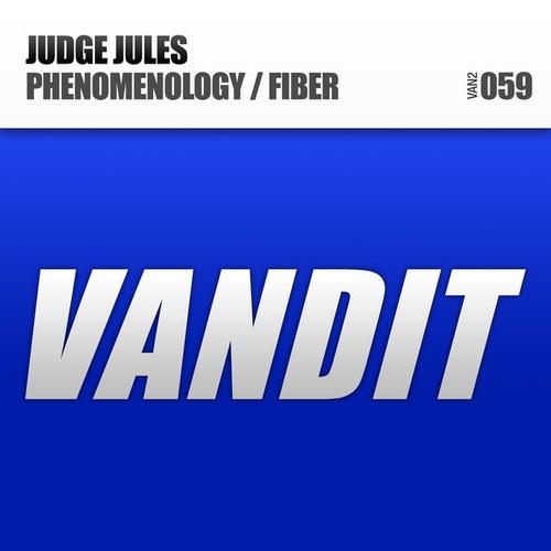 Phenomenology / Fiber by Judge Jules