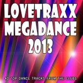 Lovetraxx Megadance 2013 by Various Artists