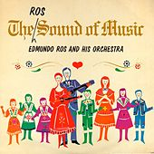 Play & Download The Ros Sound of Music (Remastered) by Edmundo Ros | Napster