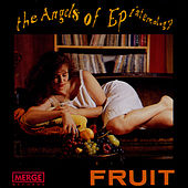 Play & Download Fruit by The Angels Of Epistemology | Napster