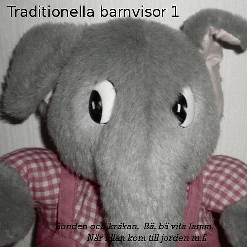 Play & Download Traditionella barnvisor 1 by Various Artists | Napster