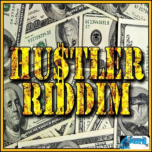 Play & Download Hustler Riddim by Various Artists | Napster