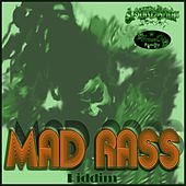 Mad Rass Riddim by Various Artists