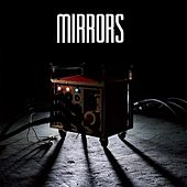 Play & Download Ways To An End by Mirrors | Napster