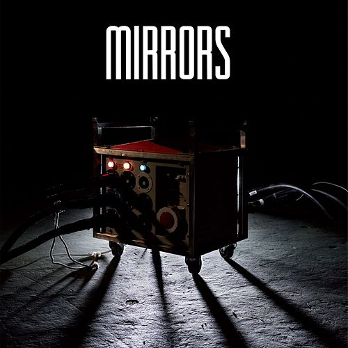 Ways To An End by Mirrors