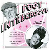 One Foot In The Groove: Ladies by Various Artists
