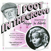 Play & Download One Foot In The Groove: Hollywood Guys And Gals by Various Artists | Napster