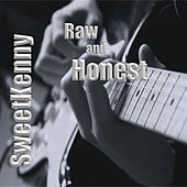 Raw and Honest by Sweetkenny