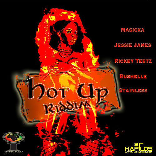 Play & Download Hot Up Riddim by Various Artists | Napster