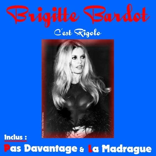 Play & Download C'est Rigolo by Brigitte Bardot | Napster