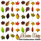 Fall Collection 2005 by Moka Only