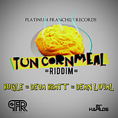 Tun Cornmeal Riddim by Various Artists