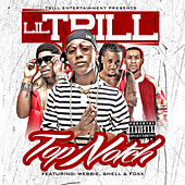 Play & Download Top Notch (Remix) by Lil Trill | Napster