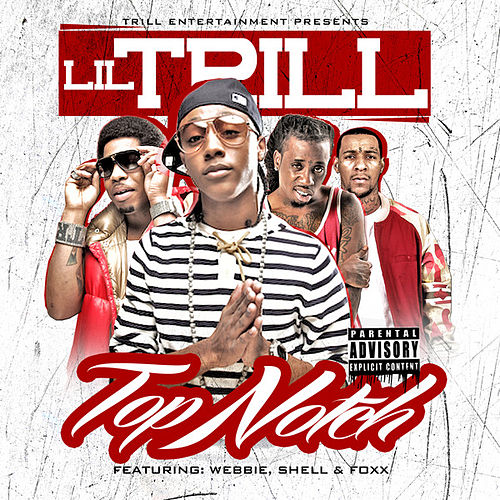 Top Notch (Remix) by Lil Trill