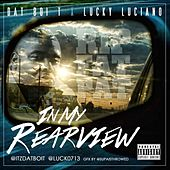 In My Rearview by Dat Boi T