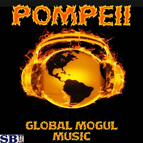 Play & Download Pompeii - A Tribute to Bastille by Global Mogul Music | Napster