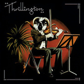Play & Download Thrillington by Percy Thrills Thrillington | Napster