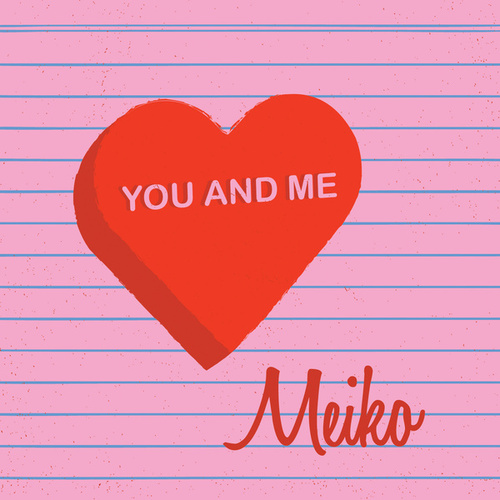 Play & Download You And Me by Meiko | Napster