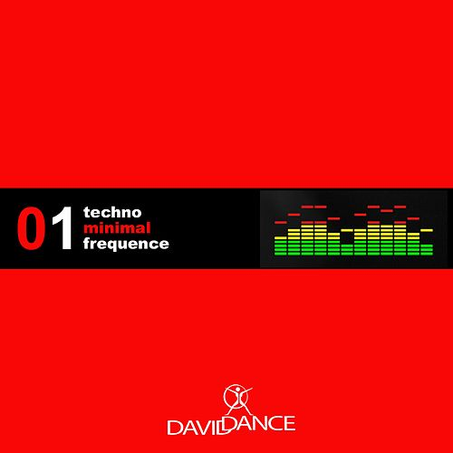 Play & Download Techno Minimal Frequence 01 by Various Artists | Napster