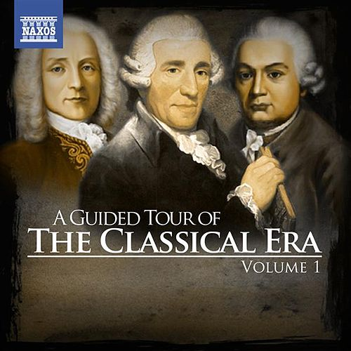 Play & Download A Guided Tour of the Classical Era, Vol. 1 by Various Artists | Napster