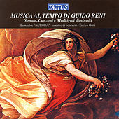 Play & Download Musica al tempo di Guido Reni by Ensemble Aurora | Napster