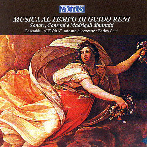 Musica al tempo di Guido Reni by Ensemble Aurora