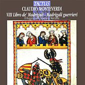 Play & Download Monteverdi: Madrigals, Book 8 by Il Ruggiero | Napster
