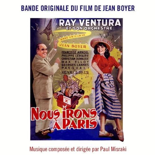 Play & Download Bande Originale du film remastérisée Nous irons à Paris (1950) by Lucien Jeunesse | Napster