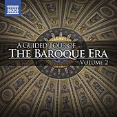 A Guided Tour of the Baroque Era, Vol. 2 von Various Artists
