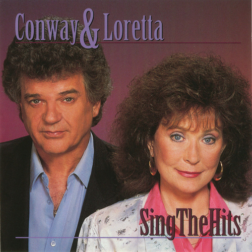 Play & Download Conway & Loretta Sing The Hits by Various Artists | Napster