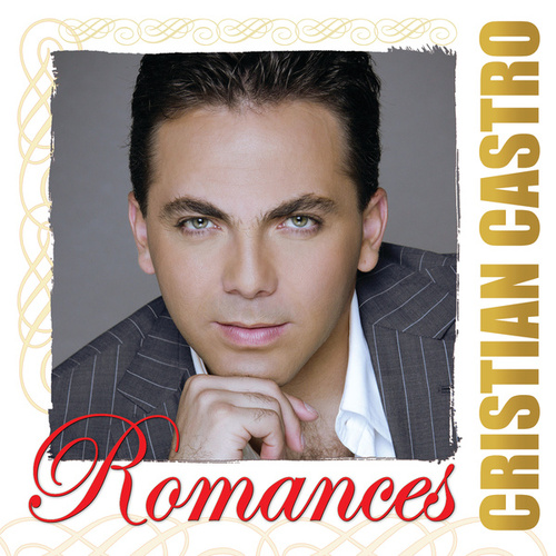 Play & Download Romances by Cristian Castro | Napster