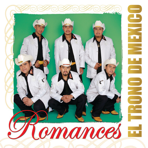 Play & Download Romances by El Trono de Mexico | Napster