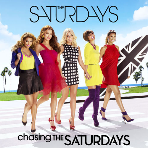 Play & Download Chasing The Saturdays by The Saturdays | Napster