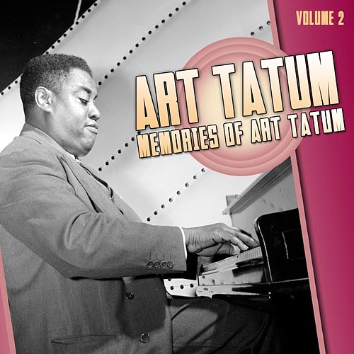 Memories Of Art Tatum Volume 2 by Art Tatum
