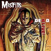 Play & Download DeA.D. Alive! by Misfits | Napster