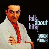 Play & Download Talk About Hits! by Faron Young | Napster